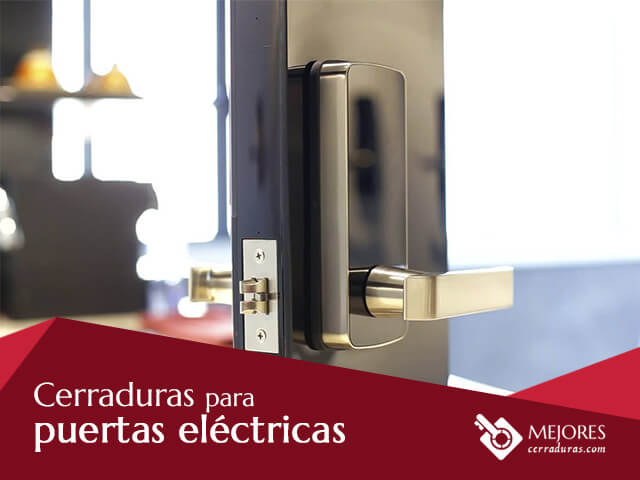Cerraduras para puertas eléctricas