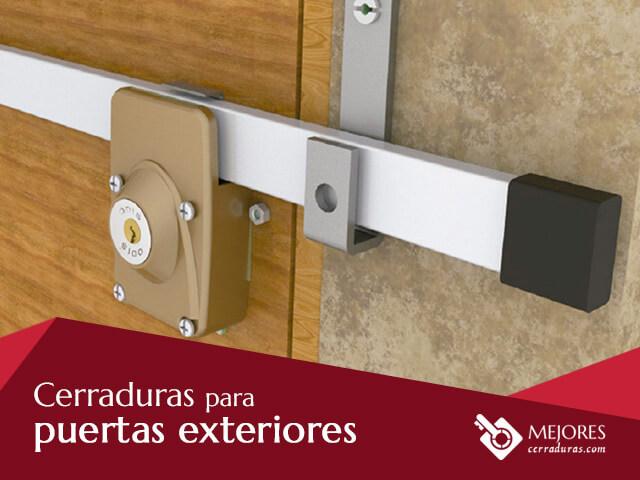 Cerraduras para puertas exteriores