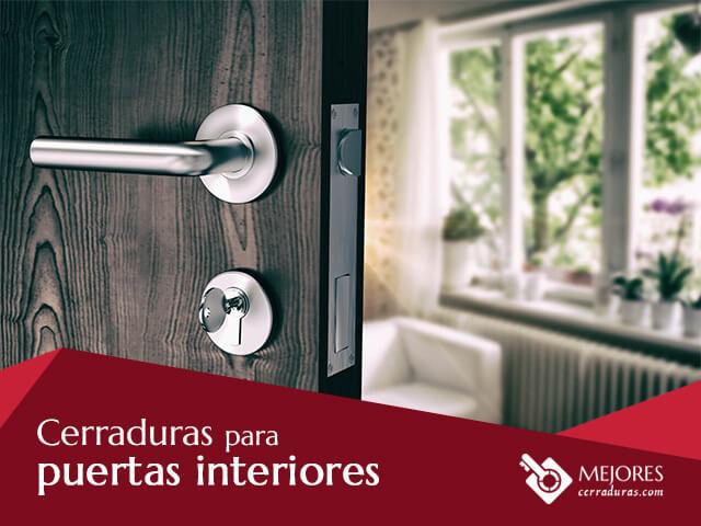 Cerraduras para puertas interiores