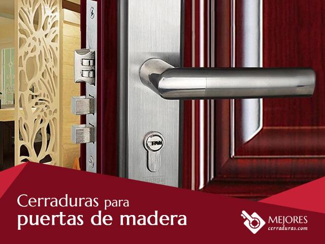 Cerraduras para puertas de madera