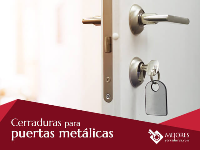 Cerraduras para puertas metálicas