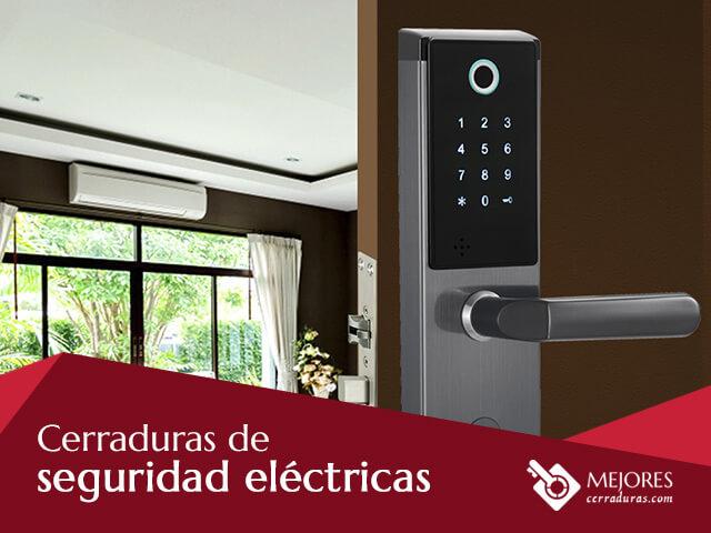 Cerraduras de seguridad eléctricas